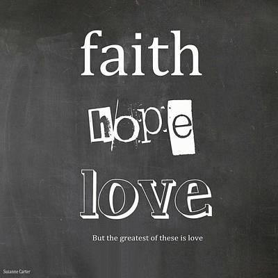 Carter Digital Art - Faith, Hope And Love by Suzanne Carter