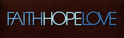 Faith-hope-love 1 Art Print