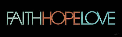 Digital Art - Faith-hope-love 2 by Shevon Johnson
