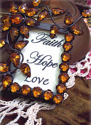 Photograph - Faith Hope Love  by Kate Word