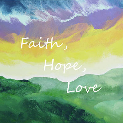 Painting - Faith Hope Love by Linda Bailey