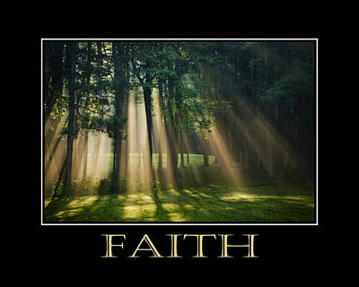 Photograph - Faith Inspirational Motivational Poster Art by Christina Rollo