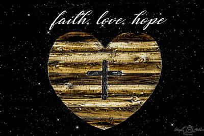 Photograph - Faith Love Hope by Steph Gabler