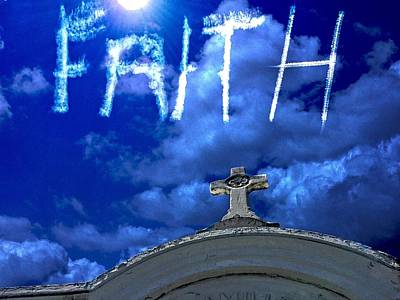 Photograph - Faith Skywriter by Alice Gipson