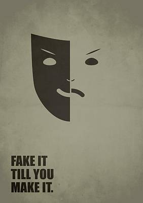 Till Digital Art - Fake It Till You Make It Business Quotes Poster by Lab No 4