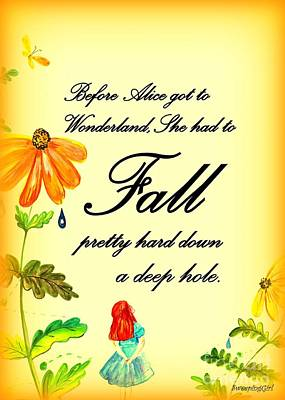 A Girl In A Wood Painting - Fall Quote Alice by Sweeping Girl