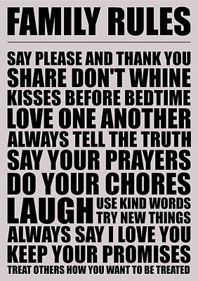 Business Digital Art - Family Rules Say Please And Thank You Share Don't Whine Kisses Inspirational Quotes Poster by Lab No 4
