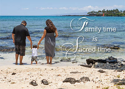 Family Time Is Sacred Time Art Print