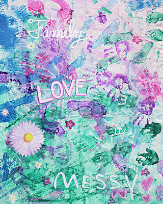 Painting - Famiy Love Is Messy Love by April Kasper