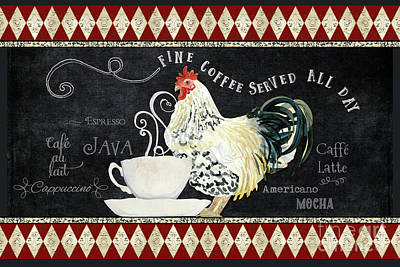 Print featuring the painting Farm Fresh Rooster 5 - Coffee Served Chalkboard Cappuccino Cafe Latte  by Audrey Jeanne Roberts