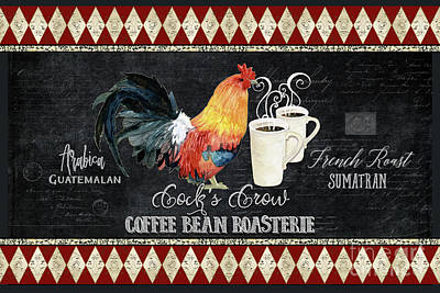 Print featuring the painting Farm Fresh Rooster 6 - Coffee Bean Roasterie French Roast by Audrey Jeanne Roberts