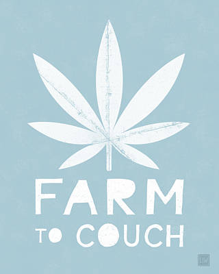 Funny Mixed Media - Farm To Couch Blue- Cannabis Art By Linda Woods by Linda Woods