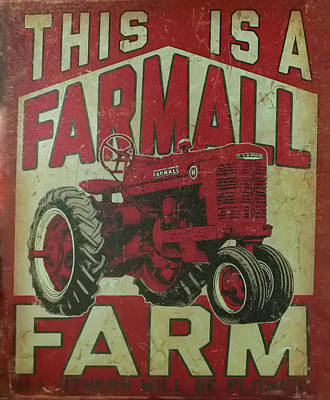 Photograph - Farmall Farm Sign by Chris Flees