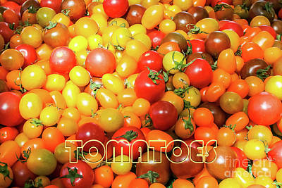 Photograph - Farmers Market - Tomatoes by Gabriele Pomykaj