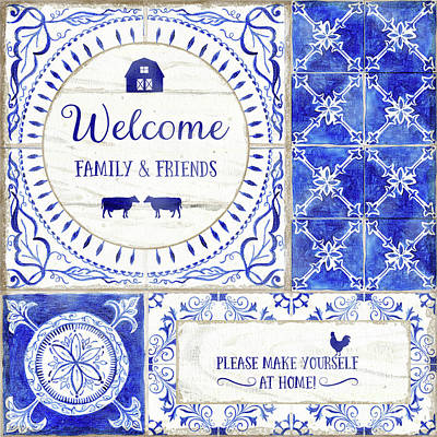 Painting - Farmhouse Blue And White Tile 1 - Welcome Family And Friends by Audrey Jeanne Roberts