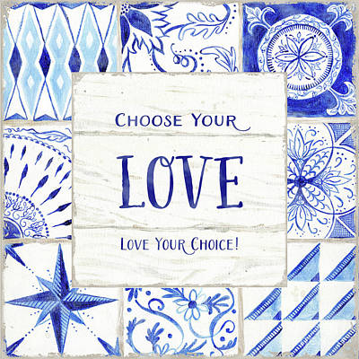 Painting - Farmhouse Blue And White Tile 3 - Love Your Choice by Audrey Jeanne Roberts