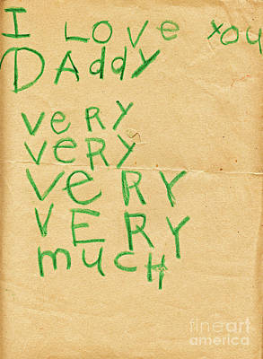 Photograph - Fathers Day Love Note From Child On Old Paper by Vizual Studio