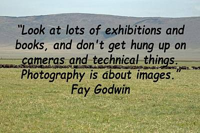 Photograph - Fay Godwin Quote by Tony Murtagh