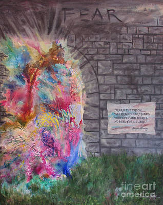 Painting - Fear Is The Prison... by Denise Hoag
