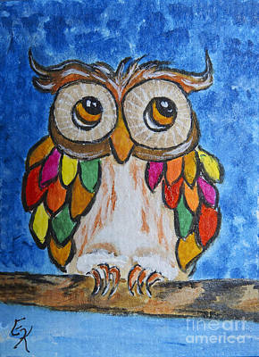 Painting - Feathers Of Many Colors Owl Art Painting Print by Ella Kaye Dickey