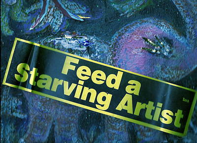 Images Of Funny Signs Mixed Media - Feed A Starving Artist by Anne-Elizabeth Whiteway