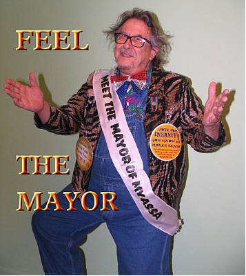 Hillary Clinton Photograph - Feel The Mayor by The Mayor and Jim Williams and Barbara Frey