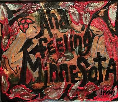Mixed Media - Feeling Minnesota  by Lisa Piper