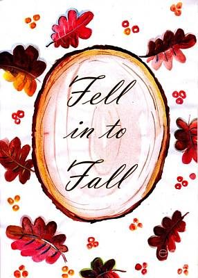 Fell In To Fall Art Print by Sweeping Girl