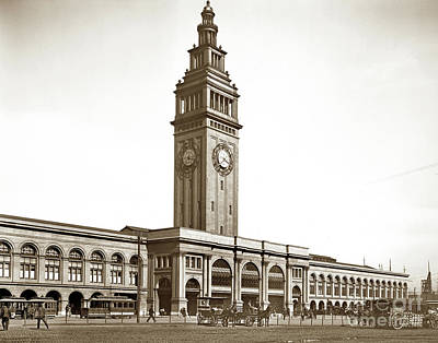 Photograph - Ferry Building At Foot Of Market St. April 3, 1900 by California Views Mr Pat Hathaway Archives