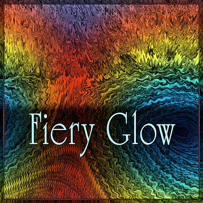 Digital Art - Fiery Glow by Becky Titus