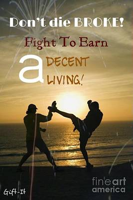 Fight To Earn A Living Art Print