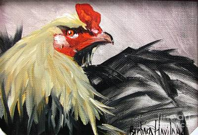 Painting - Fighting Rooster by Barbara Haviland