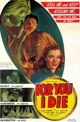 Painting - film Noir movie poster For You I Die kiss me and keep kissing me by R Muirhead Art