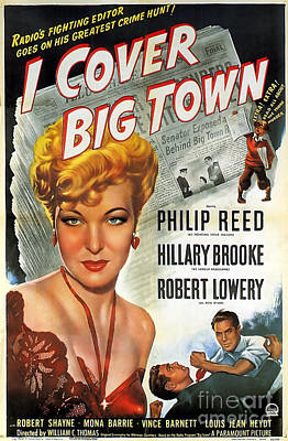 Painting - Film Noir Movie Poster I Cover Big Town Philip Reed Hillary Brooke Robert Lowery by R Muirhead Art