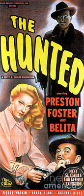 Painting - Film Noir Movie Poster The Hunted Preston Foster And Belita by R Muirhead Art