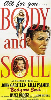 Photograph - Film Noir Poster Body And Soul All For You John Garfield Lilli Palmer Hazel Brooks Anne Revere by R Muirhead Art