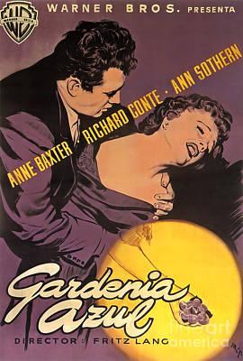 Photograph - Film Noir Poster Gardenia Azul Anne Bxter Richard Conte Ann Sothern by R Muirhead Art