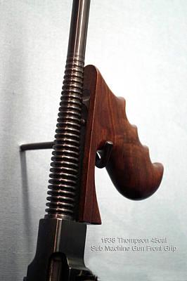 Firearms 1938 Thompson 45cal Sub Machine Gun Front Grip Art Print