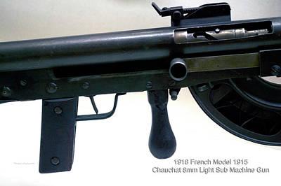 Firearms Military 1918 French Model 1915 Chauchat 8mm Light Sub Machine Gun Art Print
