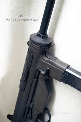 Firearms Military 1945 Us M3 A1 Sub Machine Gun Art Print