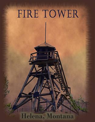 Montana Digital Art - Firetower Poster by Kae Cheatham