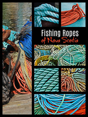 Photograph - Fishing Ropes Of Nova Scotia by Tatiana Travelways