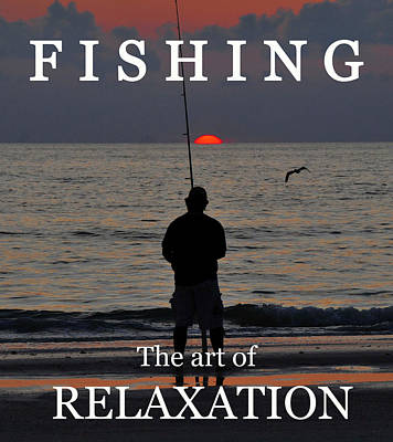 Photograph - Fishing The Art Of Relaxation by David Lee Thompson