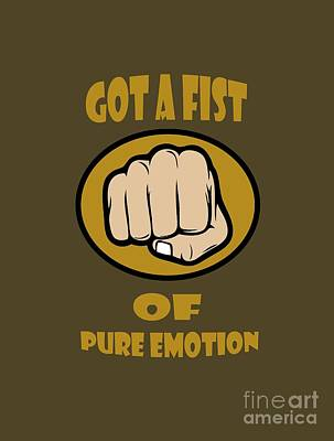 Fist Of Pure Emotion  Art Print