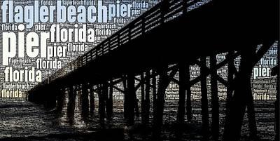 Photograph - Flagler Beach Pier Wordart by Alice Gipson