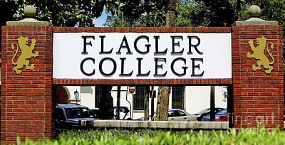 Photograph - Flagler College Sign by D Hackett