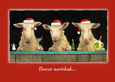 Painting - Fleece Navidad... by Will Bullas