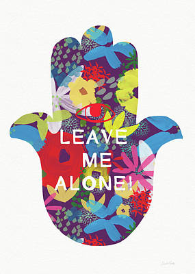 Floral Leave Me Alone Hamsa-art By Linda Woods Art Print by Linda Woods
