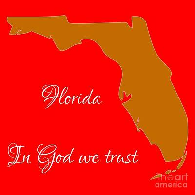 Digital Art - Florida Map In State Colors Orange Red And White With State Motto In God We Trust  by Rose Santuci-Sofranko