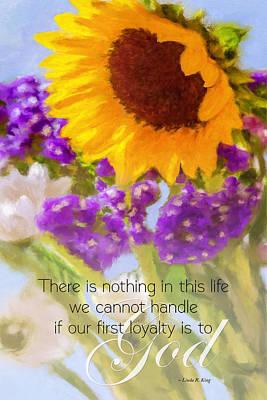 Linda King Digital Art - Flowers Artwork Loyalty To God Quote Vs 2 by Linda King